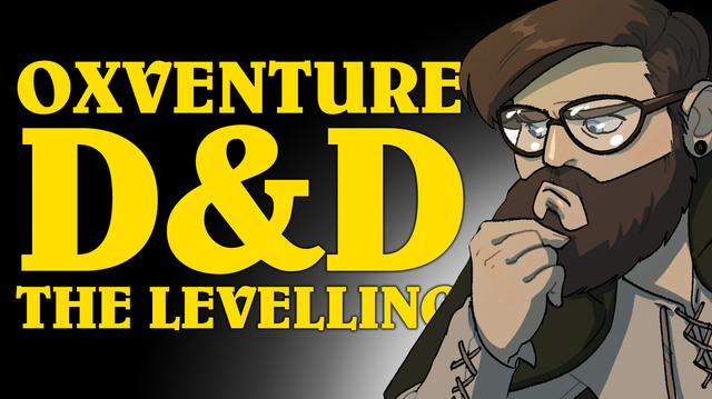 We Level Up for Impending Dungeons and Dragons Oxventure