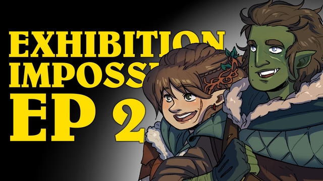 Exhibition Impossible! A Dungeons & Dragons Oxventure (Episode 2 of 3)