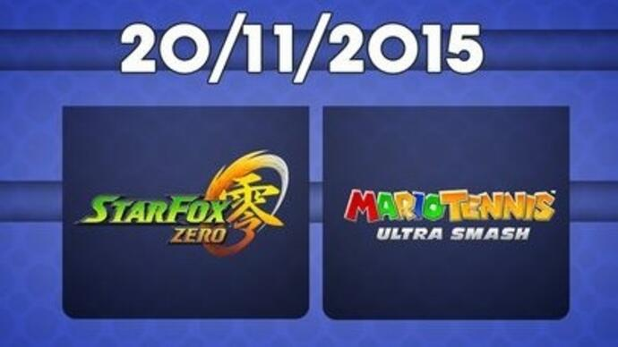 Star Fox Zero, Xenoblade Chronicles X, Mario Tennis release dates