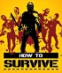 Packshot for How to Survive on Wii U