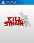 Packshot for Kill Strain on PlayStation 4
