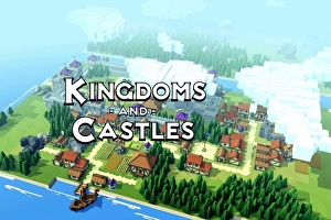 Il city builder Kingdoms and Castles è finalmente disponibile