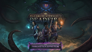 Pillars of Eternity 2: il DLC finale The Forgotten Sanctum a
