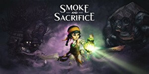Smoke and Sacrifice: l