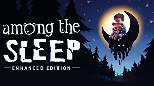 Among the Sleep: Enhanced Edition uscirà su Nintendo Switch quest