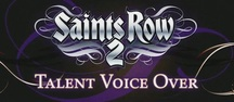 Exclusive: Saints Row 2 - Celebrity voice talent