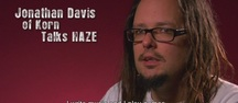 Haze - Korn Interview-Video